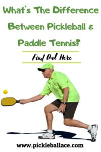 Pickleball vs Paddle Tennis