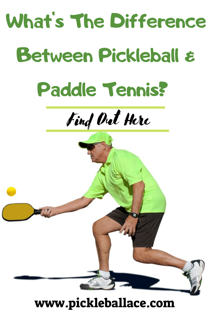 Pickleball vs Paddle Tennis