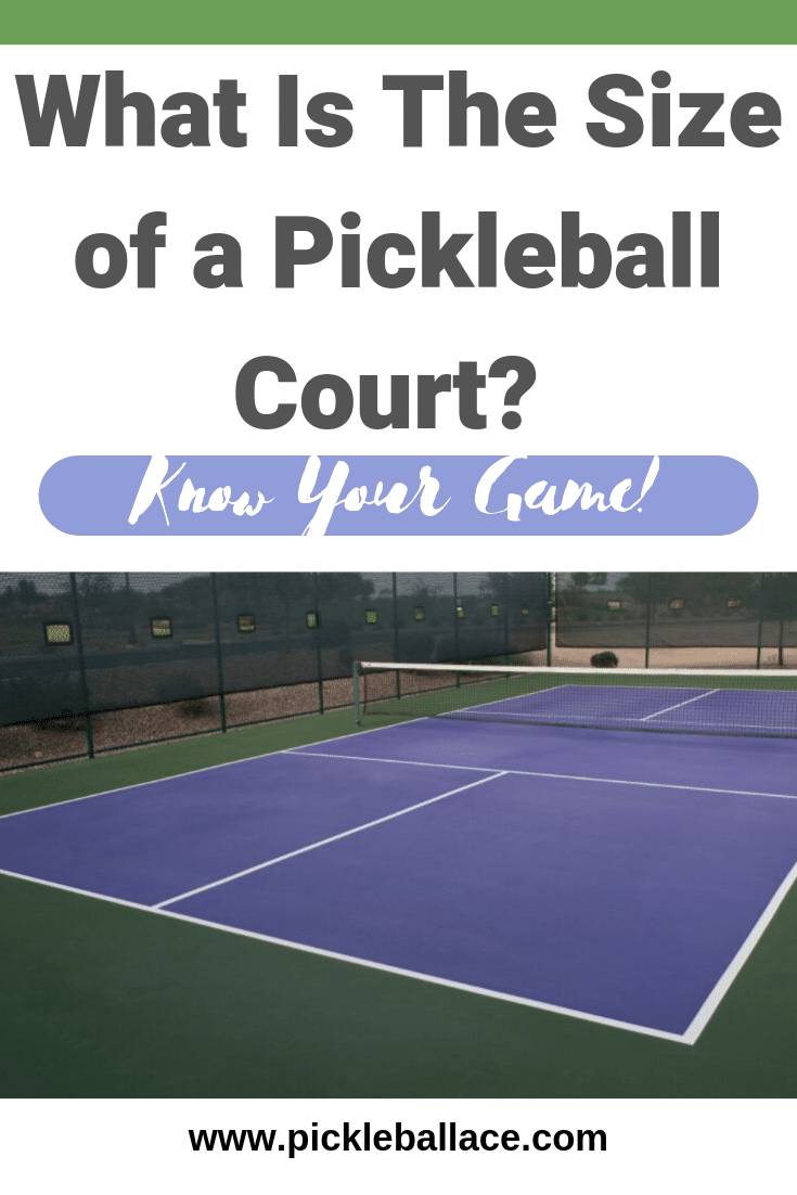 what is the size of a pickleball court?
