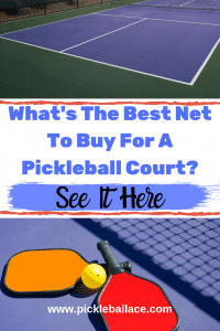 best pickleball nets