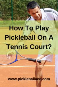 Pickleball Equipment and Court